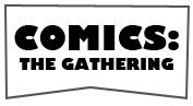 comicsthegathering dot com logo